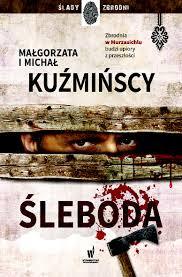 """Małgorzata i Michał Kuźmińscy - """"Śleboda"""""""