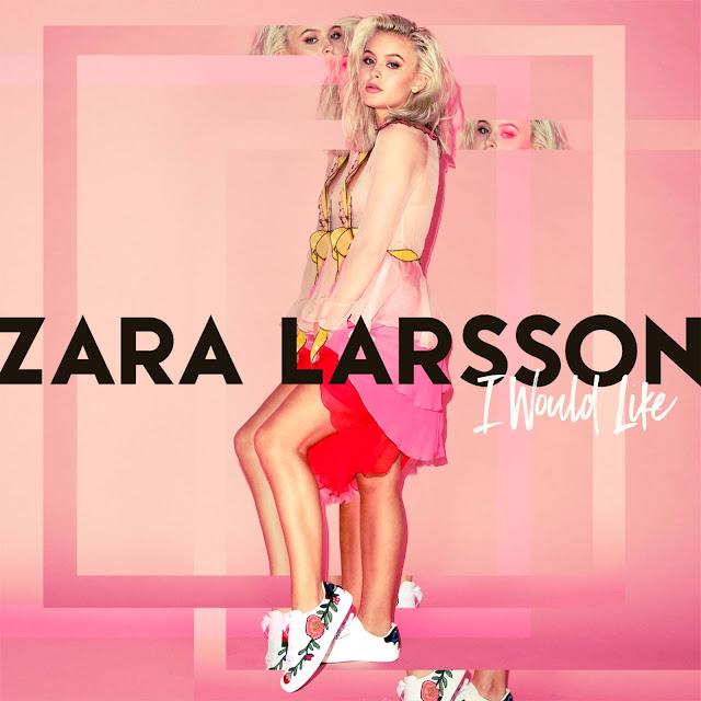 """Escucha """"I Would Like"""", nuevo sencillo de Zara Larsson"""