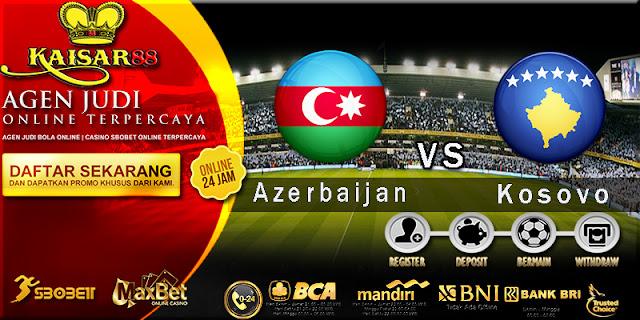 Prediksi Bola Jitu Azerbaijan vs Kosovo 2 Februari 2018