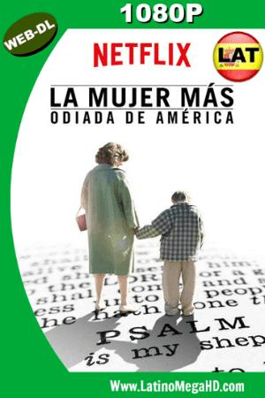 La Mujer mas Odiada de America (2017) Latino HD 1080P ()