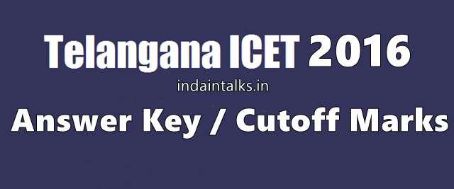 Telangana TS ICET 2016 Answer Key Cutoff Marks Released