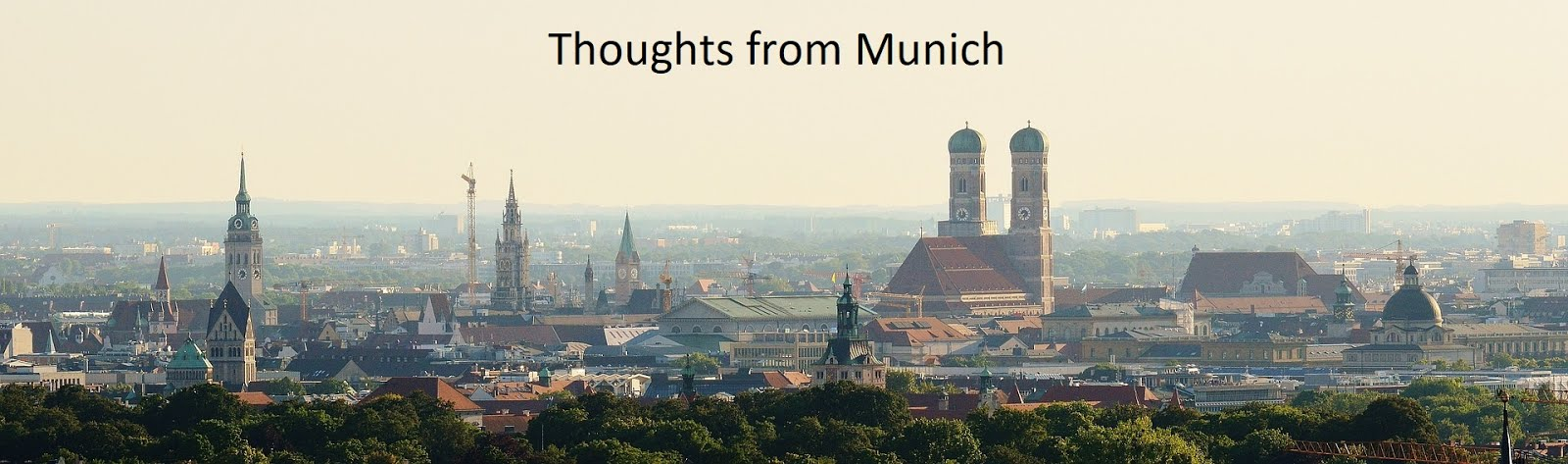 Thoughts from Munich