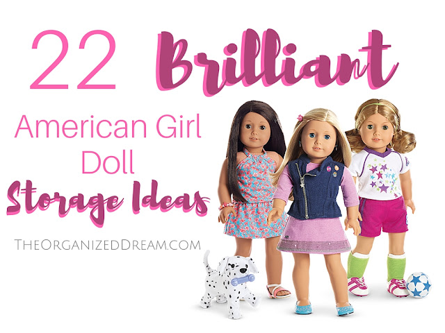 Storage ideas for American Girl dolls and accessories.
