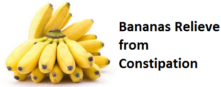 Health Benefits of Banana fruit - Bananas Relieve from Constipation