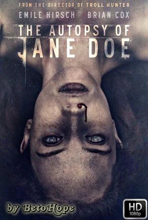 La Autopsia De Jane Doe [1080p] [Latino-Ingles] [MEGA]