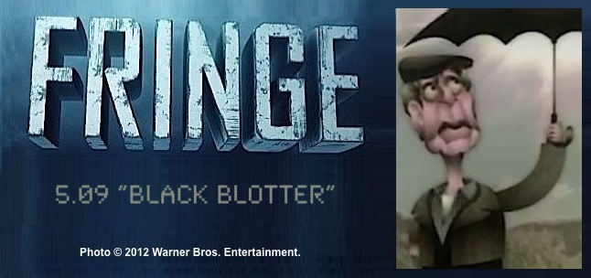 Fringe 5.09 Black Blotter / Image of Walter in style of Terry Gilliam's Monty Python animation