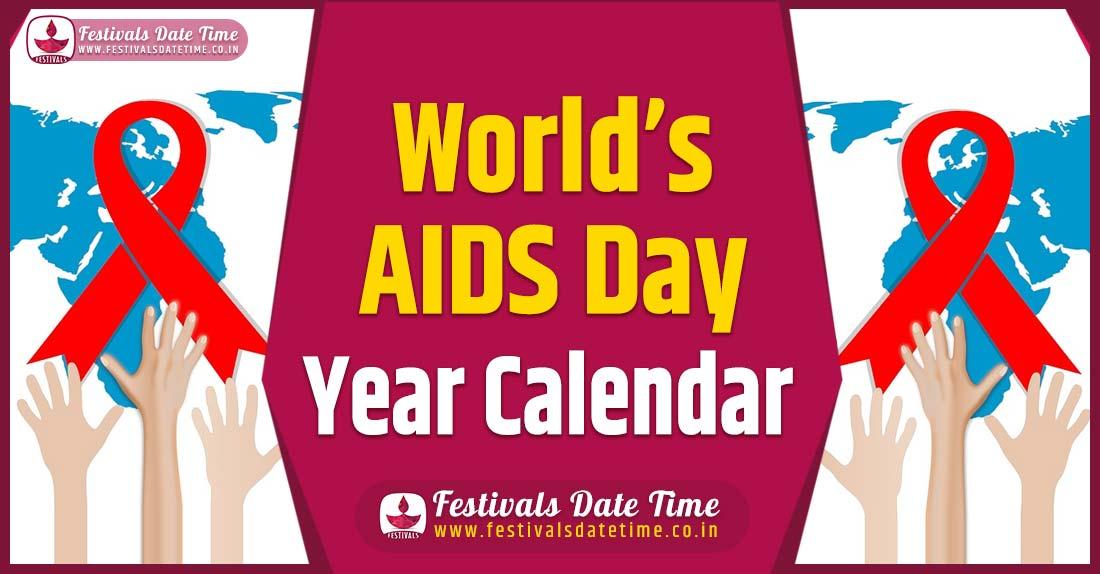 World AIDS Day Year Calendar, World AIDS Day Year Schedule