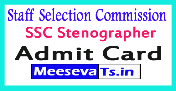 Staff Selection Commission SSC Stenographer Admit Card Download 2017