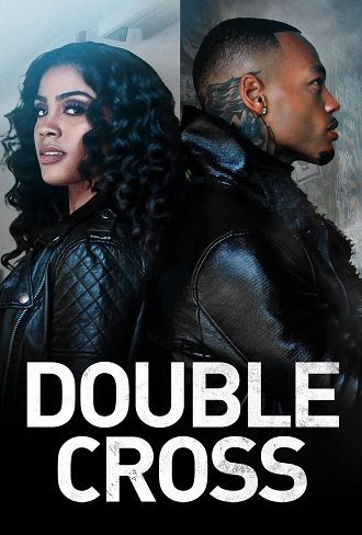 Double Cross Season 1 Complete Download 480p & 720p All Episode