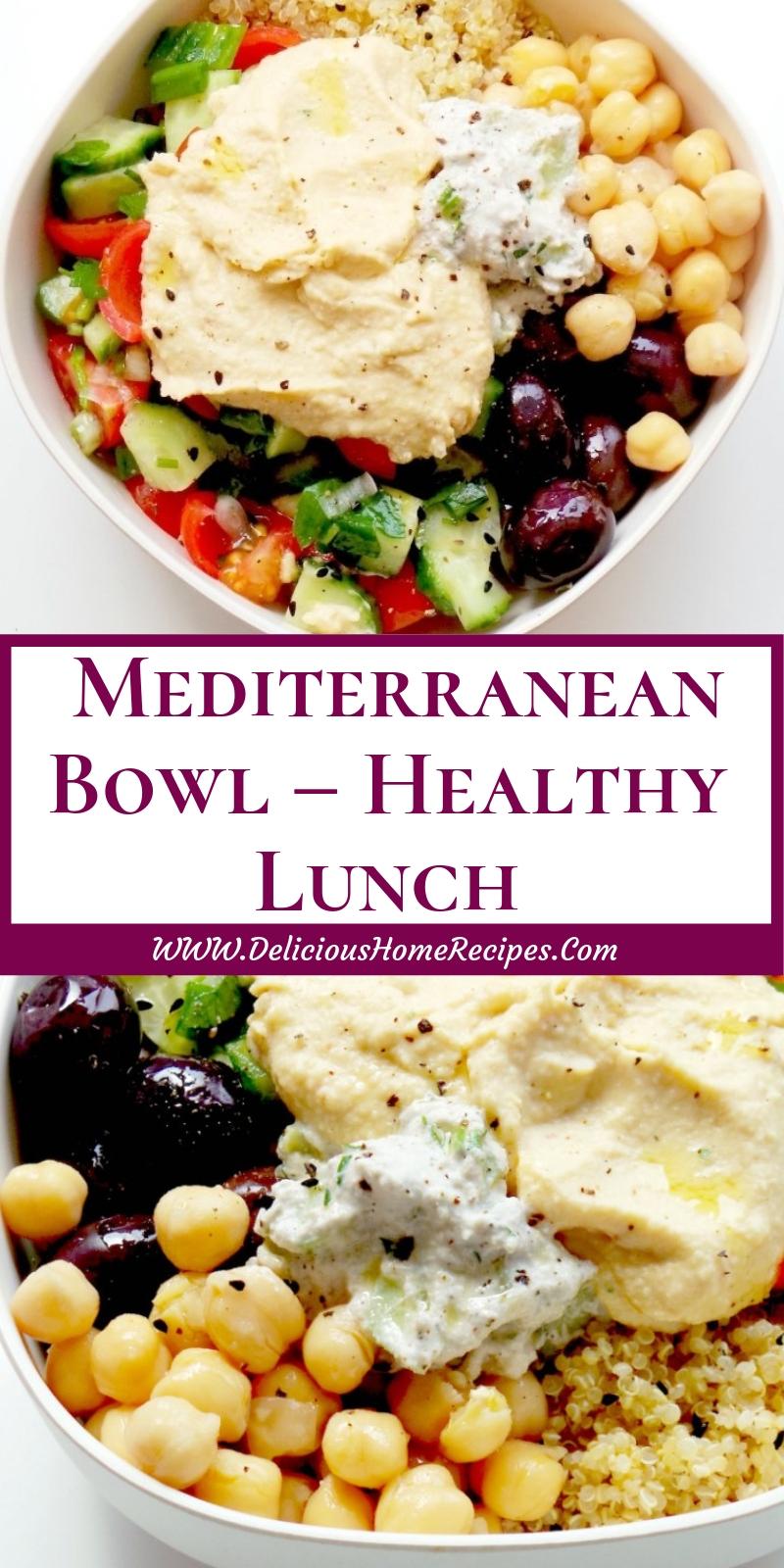 Mediterranean Bowl – Healthy Lunch