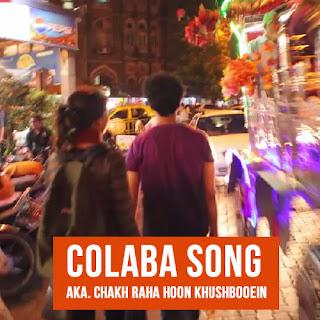 Colaba Song - Sulemani Keeda | Namit Das