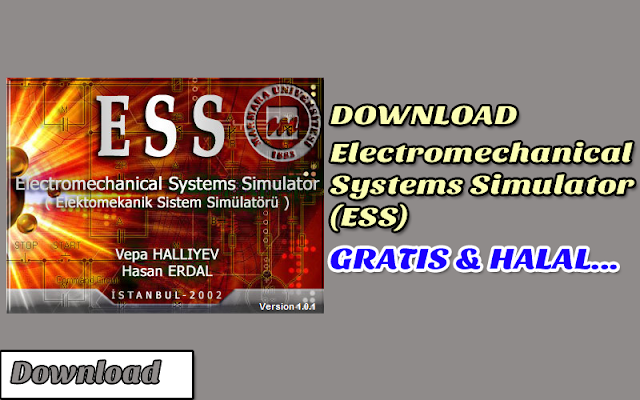 Download Software Electromechanical Systems Simulator (ESS) Gratis, Legal, Dan HALAL