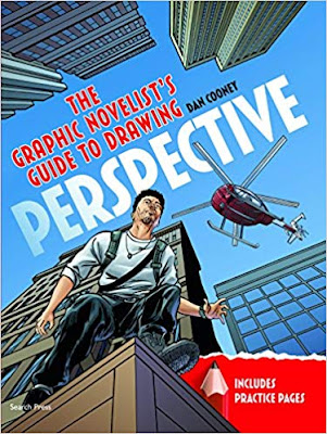 Dan Cooney, The Graphic Novelist's Guide to Drawing Perspective