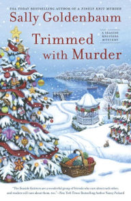 or you could win sally goldenbaums seaside knitters mystery trimmed with murder izzy chambers perry and the other seaside knitters are knitting tiny - Christmas Mystery Books