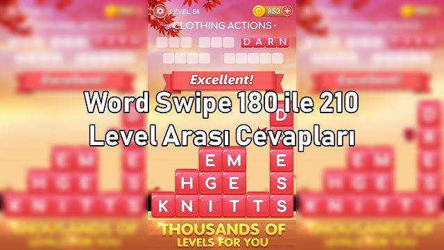 Word Swipe 180 ile 210 Level Arasi Cevaplar