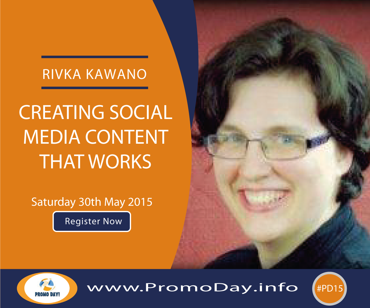"#PD15 Webinar: ""Creating Social Media Content That Works"" with Rivka Kawano, www.PromoDay.info REGISTER NOW! #Free #event"