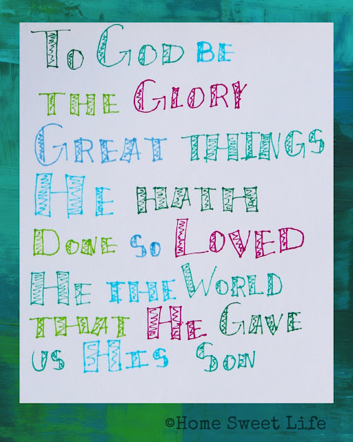 hand lettered songs, to God be the glory