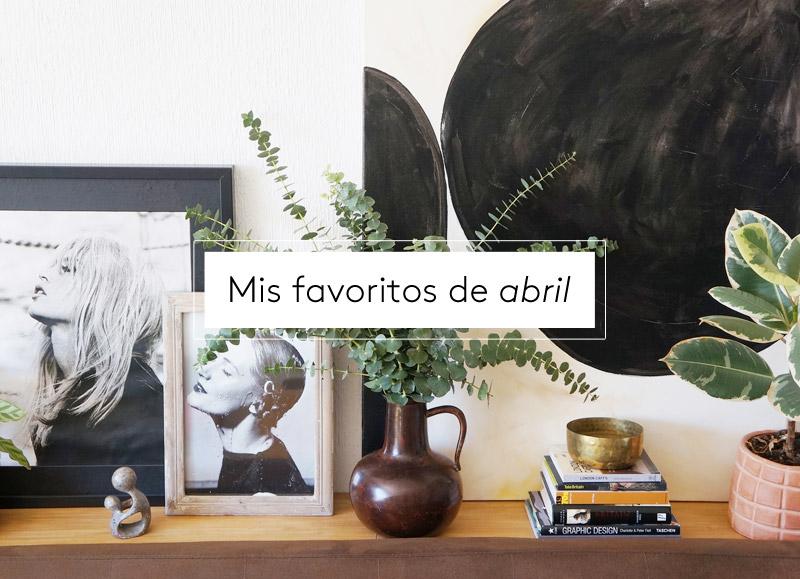 Mis favoritos de abril