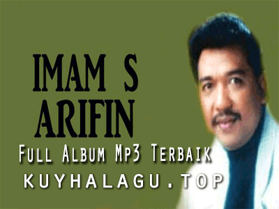 Lagu Imam S Arifin Mp3 Paling Hits Dan Populer