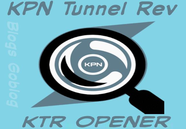 Cara KPN Tunnel Revolution Opener Snif (Ktr opener) Terbaru