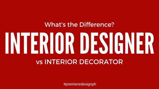 What 39 s the difference interior designer vs interior decorator for Difference between interior designer and interior decorator