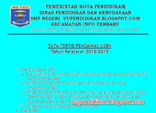 Tata Tertib Pengawas USBN Tahun Pelajaran 2018/2019