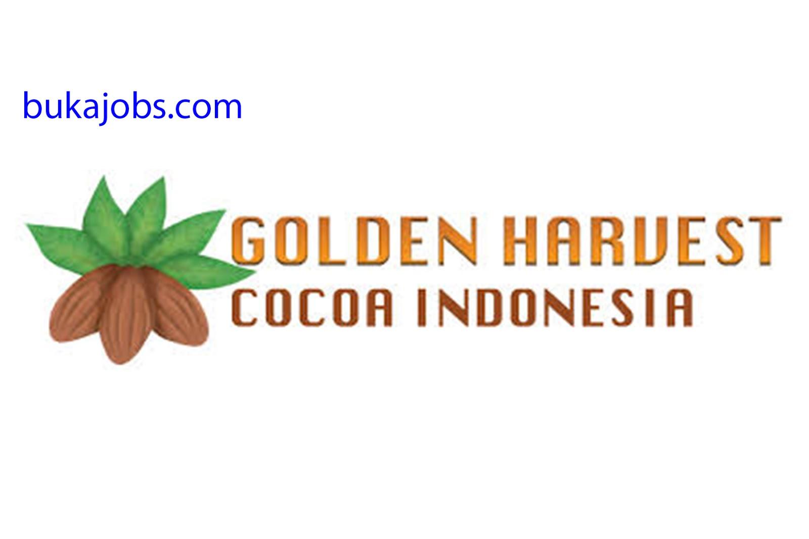 Lowongan Kerja PT Golden Harvest Cocoa Indonesia 2019