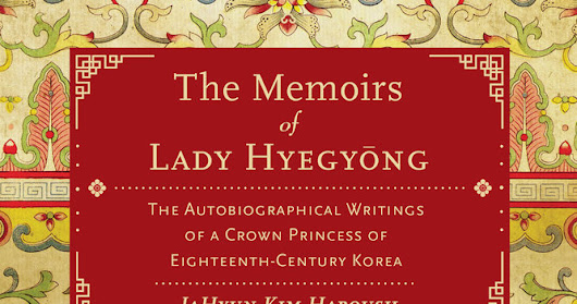 Lady Hyegyong - The Memoirs of Lady Hyegyong
