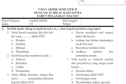 Soal UAS/UKK Aqidah Akhlak Kls 6 MI Semester 2 Kurikulum 2013