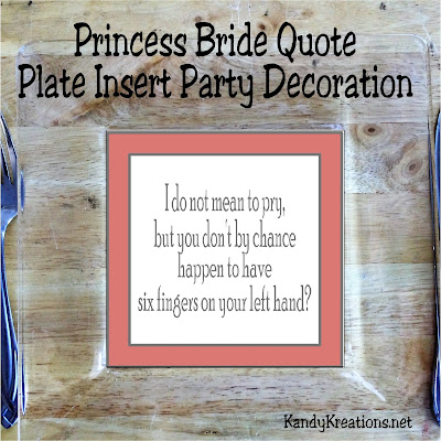 Use your favorite Princess Bride quotes to decorate for your next dinner party. These easy printables can turn a boring set of plates into a spectacular party decoration and dinner table place setting. Plus, you'll be quoting your favorite Princess Bride movie quotes all night!
