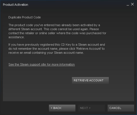 Duplicate Product Code. The product code you've entered has already been activated by a different STEAM account.
