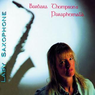 Barbara Thompson's Paraphernalia - 1996 - Lady Saxophone
