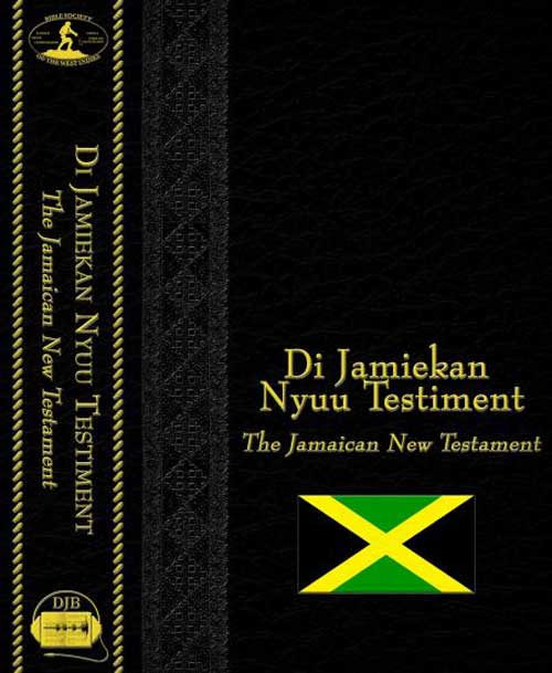 Nothing To Do With Arbroath: Jamaican Patois Bible