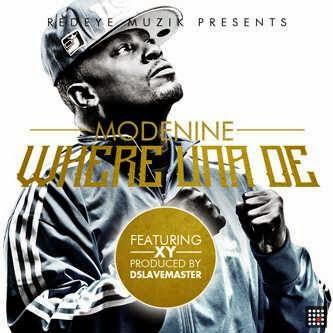 Modenine - Where Una Dey Ft XY image