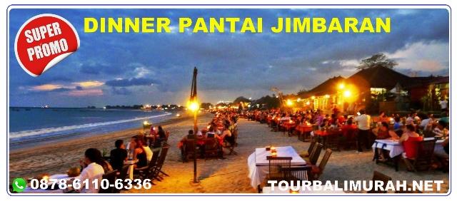 ULUWATU JIMBARAN TOUR, DINNER JIMBARAN, TOUR BALI MURAH