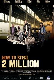 Watch How to Steal 2 Million Online Free 2011 Putlocker