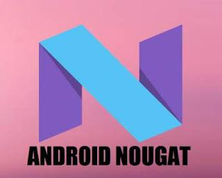 Fitur Android Nougat v7.0 dan v7.1