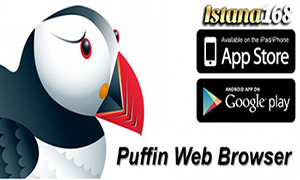 Istana168 PUFFIN BROWSER