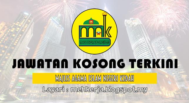 Jawatan Kosong di Majlis Agama Islam Negeri Kedah