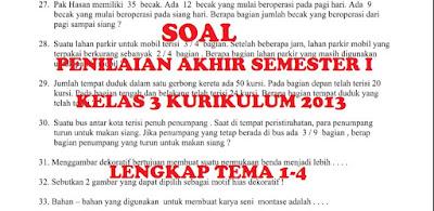 Soal Penilaian Akhir Semester I (PAS) Kelas 3 SD /MI Kurikulum 2013 Lengkap Tema 1 Sampai 5