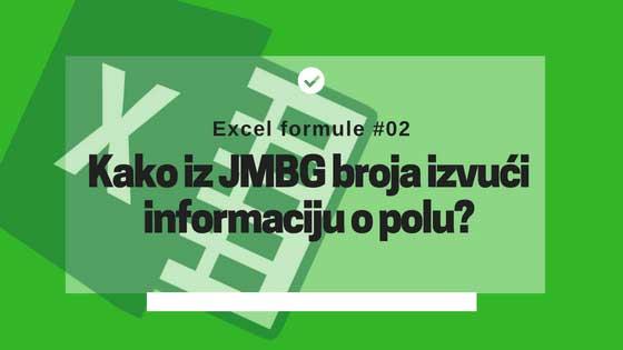 Pogledajte Excel formulu koja će vam pomoći da iz JMBG broja dobijete informaciju o polu.