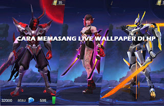 Cara Mudah Memasang Live Wallpaper Gerak Mobile Legends Bang Bang di HP
