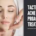 Tactics To Acne Proactive Treatment