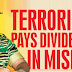 Terrorism pays dividends in misery
