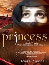 Novel PRINCESS (Kisah Tragis Putri Kerajaan Arab Saudi) - Jean P. Sasson.exe