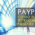 ¿Qué Es Paypal y Cómo Puede Potenciar Mi Negocio?