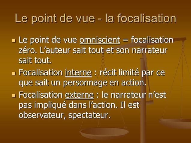 La focalisation (ou point de vue)  2eme BAC