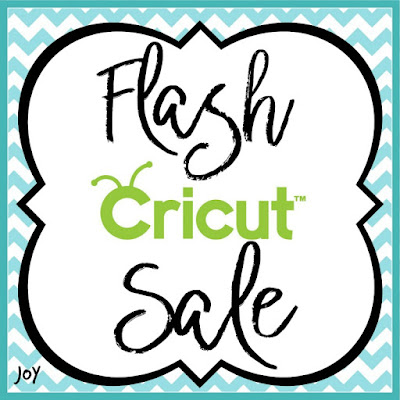 Obsessed with Scrapbooking: Cricut Flash Sale TODAY ONLY!