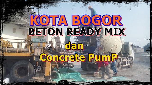HARGA BETON READY MIX DI KOTA BOGOR