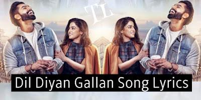 dil-diyan-gallan-lyrics-title-track-parmish-verma-2019